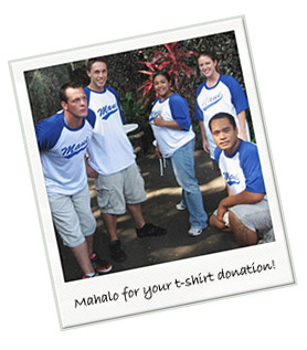 T-shirt donation to Hawaiian Non-Profit 2009